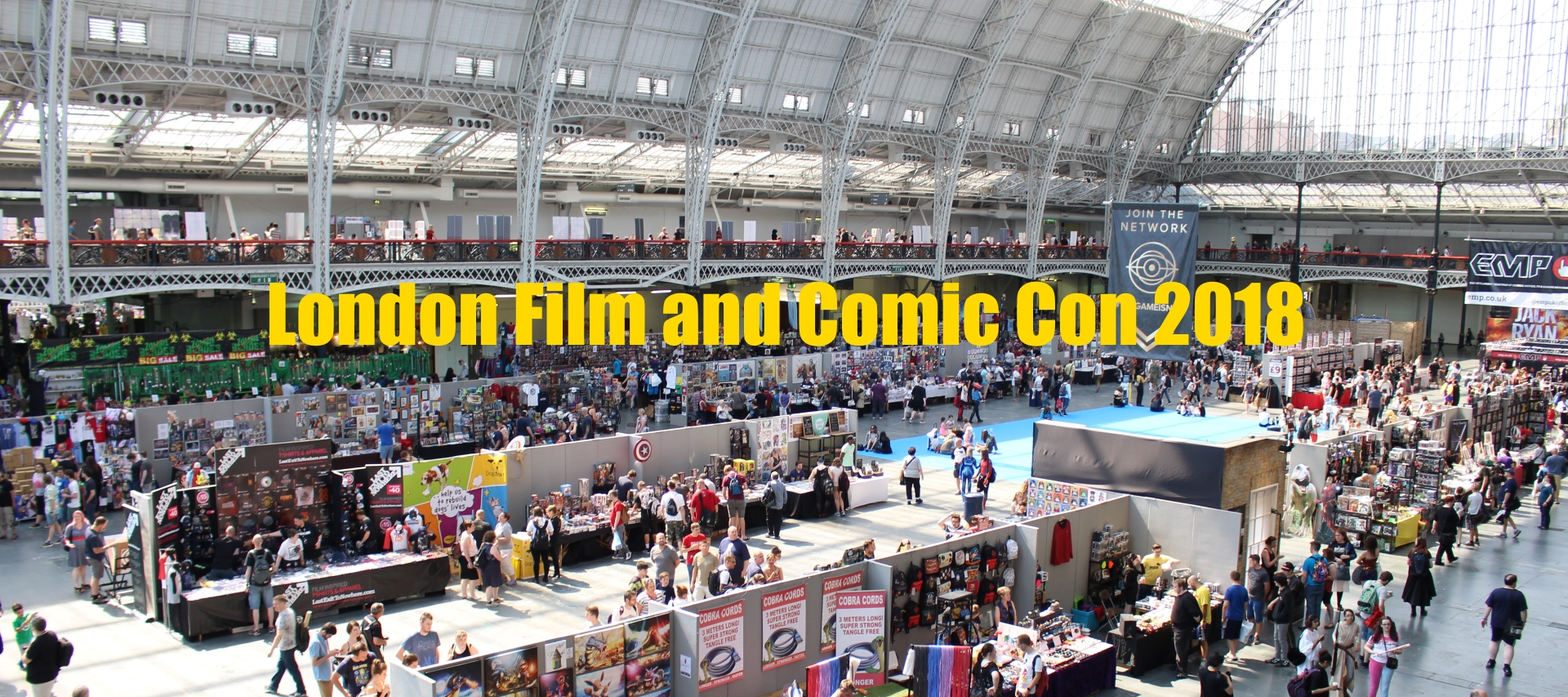 London Film and Comic Con 2018 – Event Report